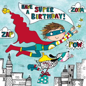 Front: Have a Super Birthday! Zap Zoom Pow Inside: Left blank for a personal message.