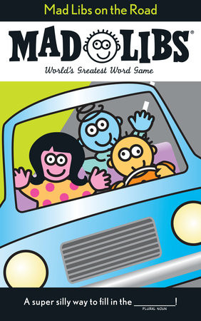 Pack your bags and get ready to hit the road with this latest installment of family fun! You can help create car songs, spot some historical sights, even stop at a roadside diner–with a Mad Libs' twist, of course! Many have tried to imitate the world's most popular word game, but they just can't ___VERB___ the mustard! With Mad Libs on the Road, traveling has never been so wacky!  Age: 8-12