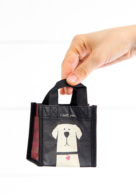 Sentiment: I ruff you Reusable bag features nylon webbed handles and  double sided printing.