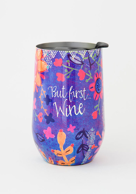 Sentiment: But first wine Double-wall, stainless steel tumbler features lid with silicone seal to keep drinks cold (or hot!) for up to 12 hours