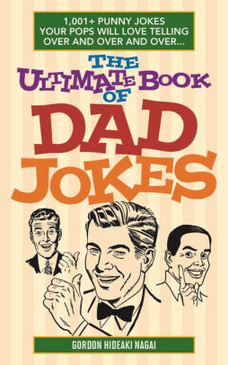 As groan-inducing as they are hilarious, dad jokes are the punny one-liners and oh-so-clever quips fathers never tire of telling. With this massive collection, no Dad will ever lack new material to make his kids facepalm: