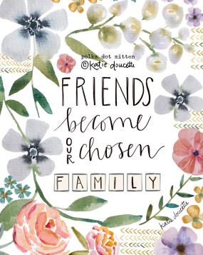friends become chosen family | friendship card
