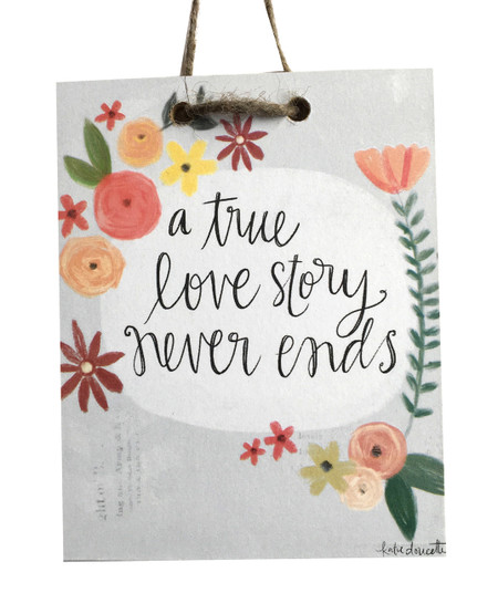 Share this lovely sentiment with the ones you love! Small plaque handmade by Michigan artist, Katie Doucette.