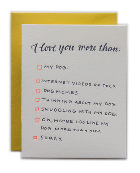 Multiple choice exam for when the choice is clear: dog person for life. This size A2 card with Curry envelope and blank interior lets you write a love note... or a love note to your dog.