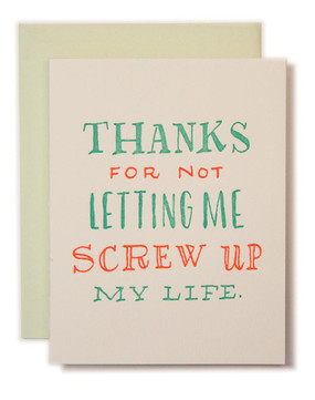 "We've all been there! On the brink of a bad decision, and a friend or trusted family  member reaches out and says, ""Do you really want to do that?"" And if you're smart, you listen. Celebrate life's almost-near-catastrophes with this A2 letterpress card with a blank interior. Perfect for Mother's and Father's Day and comes with a mint envelope!"