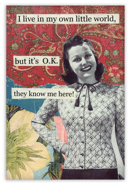 Savvy one-liners mixed with vintage imaging always guarantees a good grin or giggle. This magnet makes a perfect birthday gift or anytime gift for a friend.