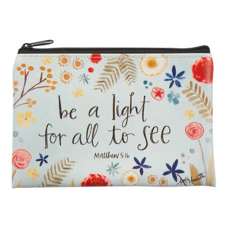 be a light zippered coin purse, Matthew 5:16