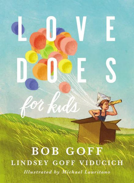 Faith in God can be exciting, daring, and fun. Love Does for Kids, the follow up to Bob Goff's New York Times bestselling Love Does, shares some of the Goff family's wild adventures—from holding a neighborhood parade to writing presidents from around the world. Children will laugh, dream, and be inspired to make a difference for God as they read these faith adventures from Bob and his daughter, Lindsey.