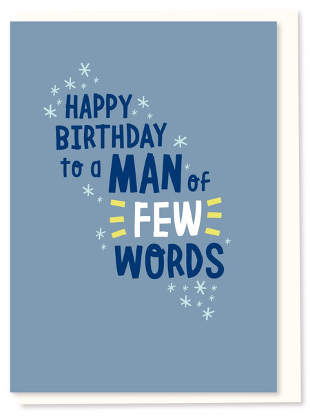 a man of few words birthday card