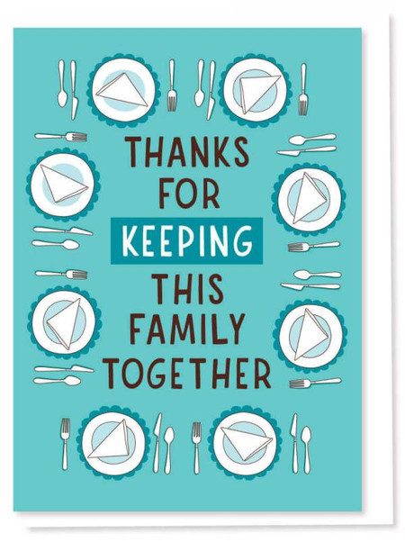 keeping this family together birthday card