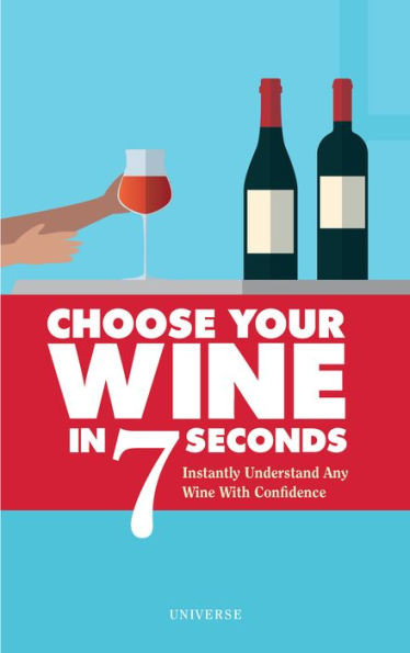 choose your wine in 7 seconds book