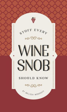 book of wine tips, trivia, and useful how-tos.  Pocket-sized handbook is the perfect gift for wine lovers.