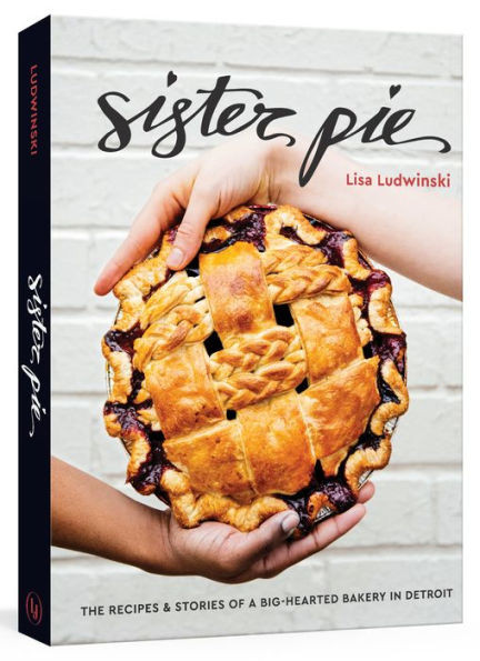 sister pie cookbook from Sister Pie, the boutique bakery, inspirational