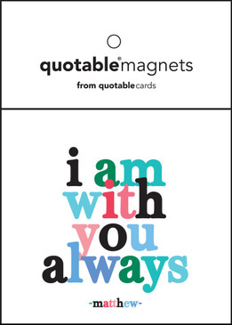 "i am with you always magnet, 3 1/2"" square"