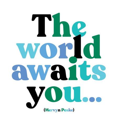 the world awaits you inspirational card