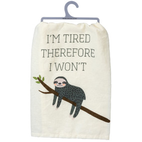 i'm tired therefore i won't dish towel