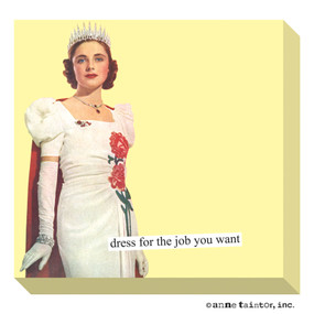 sticky notes - dress for the job you want