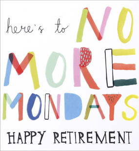 no more mondays, retirement card