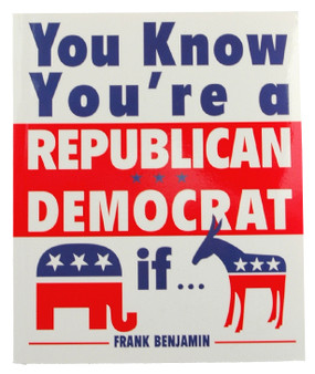 you know youre a republican democrat if book political funny humorous gift