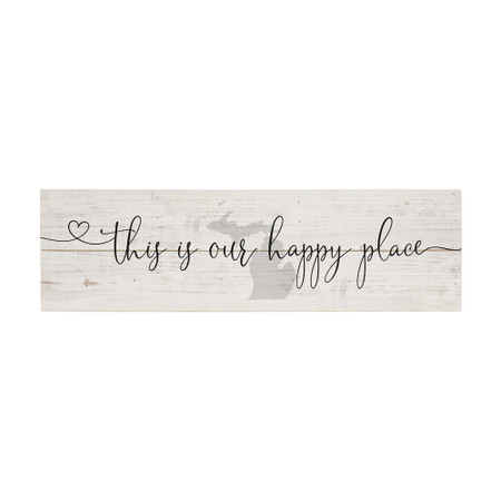 our happy place - michigan sign