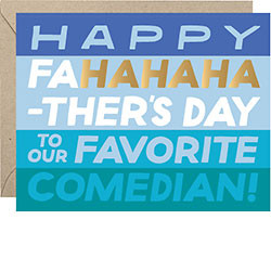 fa HAHAHA ther's day comedian father's day card