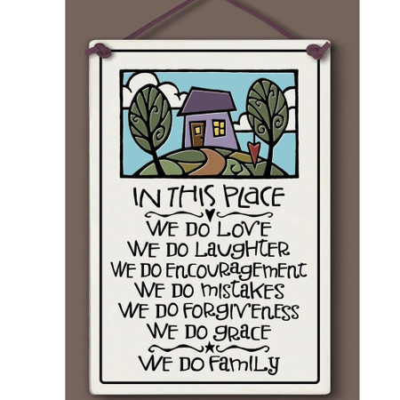 in this place we do love, ceramic wall sign