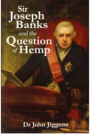 Joseph Banks and the Question of Hemp John Jiggens