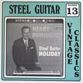 Herb Remington LP Steel Guitar Holiday