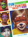 Fun Face Painting Ideas for Kids by Brian and Nick Wolfe