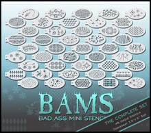 Buy all 45 BAM stencils for only $245!