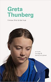 Greta Thunberg's I Know This To Be True - Ships Free