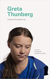 Greta Thunberg's I Know This To Be True - Ships Free