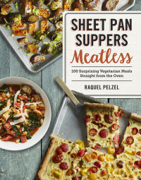 Meatless Sheet Pan Suppers Cookbook - Ships Free