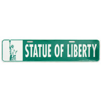 Statue of Liberty Street Sign