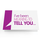 "Business Greeting Cards ""I've Been Meaning to Tell You.."" - Pack of 10"