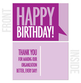 Thank You For Making Our Organization Better, Every Day! - 10-Pack Business Birthday Card