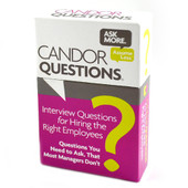 Candor Questions® for Interviewing & Hiring the Right Employees