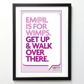Office Posters - Email is for Wimps