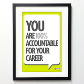 Office Posters - You Are 100% Accountable For Your Career