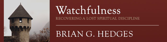 watchfulness-hedges-banner.jpg