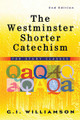 The Westminster Shorter Catechism for Study Classes, 2nd Edition (Williamson)