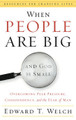 When People are Big and God is Small: Overcoming Peer Pressure, Codependency, and the Fear of Man (Welch)