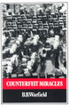 Counterfeit Miracles (Warfield)