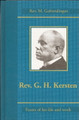 Rev. G. H. Kersten: Facets of His Life and Work (Golverdingen)