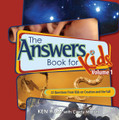 The Answers Book for Kids, Vol. 1 (Ham)