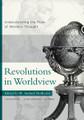 Revolutions in Worldview: Understanding the Flow of Western Thought (Hoffecker)