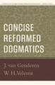 Concise Reformed Dogmatics (van Genderen & Velema)