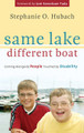 Same Lake, Different Boat: Coming Alongside People Touched by Disability (Hubach)