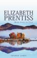 "Elizabeth Prentiss: ""More Love to Thee"" (James)"