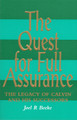 The Quest for Full Assurance: The Legacy of Calvin and His Successors (Beeke)